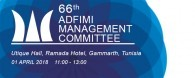 The 66th ADFIMI MANAGEMENT COMMITTEE (MCM)  will take place at Utique Hall, Ramada Hotel, Gammarth in Tunisia on 01 April 2018 at 11:00 - 13:00